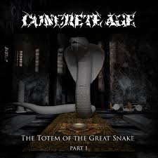 The Totem Of The Great Snake PtI 2017 Concrete Age