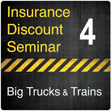 100 Insurance For Trucks Discount Seminar 4 Big And Trains Drive Safe
