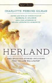 Atlantic Bedding And Furniture Charlotte by Herland And Selected Stories Charlotte Perkins Gilman Barbara H
