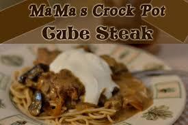 Crock Pot Potato Soup Mama by Mama U0027s Crock Pot Cube Steak Humorous Homemaking