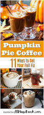 Kahlua Pumpkin Spice Martini Recipe by Pumpkin Pie Coffee 11 Ways To Get Your Fall Fix At Muse Ranch