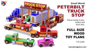 Wood Toy Plans - Peterbilt Truck Stop - Video Dailymotion