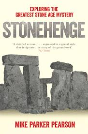 Pearson Desk Copy Return by Stonehenge Book By Mike Parker Pearson Official Publisher Page