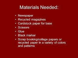 2 Materials Needed Newspaper Recycled Magazines Cardstock Paper For Base Scissors Glue Black Marker Scrap Booking Collage Papers Or In A