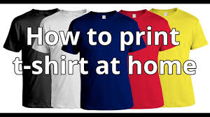 How To Print T-shirt At Home | DIY T-shirt Printing - YouTube Bonfire Design Sell Custom Shirts Online Emejing Make Your Own T Shirt At Home Ideas Amazing How To Fantastic 7 Armantcco Easy Diy Tutorial Put Old Tshirts Trendy Chappals Best 25 Shirt Dress Diy Ideas On Pinterest Diy T Shirts 100 Hoodie Halloween Costume Vintage Tshirts Lace Up Tee Youtube Merchandise Updated Gallery House Clothes Fringe Crop Top Print Tshirt Graphic Cutting Your Own