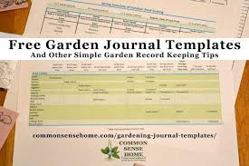 Free Gardening Journal Templates and Other Garden Record Keeping Tips