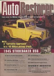 100 Studebaker Truck Forum Auto Restorer 1948 Willys 4WD Pickup Restoration The 1945