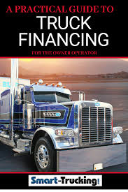 100 Big Truck Financing 10 Practical Tips To Simplify The Process Of A Semi