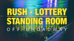 Off-Broadway Rush And Inexpensive Ticket Policies | Playbill 2019 Coupons Lake George Outlets Childrens Place 15 Off Coupon Code Home Facebook Kids Clothes Baby The Free Walmart Grocery 10 September Promo Code Grand Canyon Railway Ipad Mini Cases For Kids Hlights Children Coupon What Are The 50 Shades And Discount Codes Jewelry Keepsakes 28 Proven Cost Plus World Market Shopping Secrets Wayfair 70 Off Credit Card Review Cardratescom