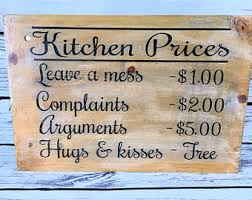 Kitchen Prices Wood Sign Rustic Rules Wooden