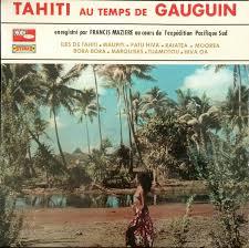 temps de vol iles marquises francis mazière various tahiti au temps de gauguin at discogs