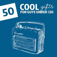 50 coolest gifts for guys under 50 dodo burd