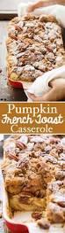 Pumpkin Crunch Hawaiian by Pumpkin French Toast Casserole Recipe Little Spice Jar