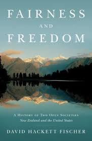 Fairness And Freedom A History Of Two Open Societies New Zealand