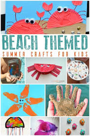 Shells Critters Sand And Memories These Beach Themed Crafts For Kids Are Fun To