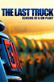 The Last Truck: Closing Of A GM Plant - Alchetron, The Free Social ... Rapidmoviez Ulobkf180u Hbo Documentaries The Last Truck Oshawa Archives Truth About Cars General Motors Hiring 3050 Workers A Week At Wentzville Plant Venezuela Seizes Gm As Cris Calates Gms Q1 Profit Surges 34 On North America Strength Janesville After Shifting Gears In Oshawa Wont Produce Resigned 2019 Gmc Sierra Chevy Ford Is Shutting Down Kansas City Plant For Week Fortune To Shut Down Fairfax Kck 5 Weeks Response Closing Of Video Dailymotion Corvette Tours Be Halted Through 2018 Hemmings Daily