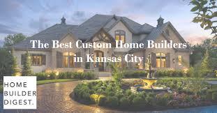 100 Homes In Kansas City Starr Voted Top 5 Best Custom Home Builder In