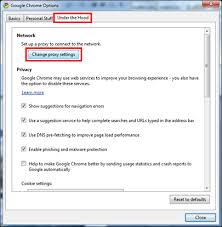 In The Google Chrome Options Window Select Under Hood Tab And Then Click On Change Proxy Settings