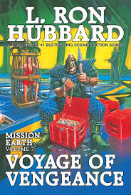 Mission Earth Volume 7 Voyage Of Vengeance Trade Paperback