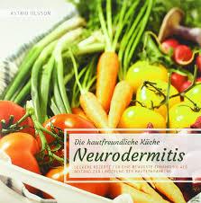 die hautfreundliche küche neurodermitis leckere rezepte