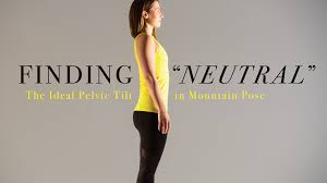 Neutral Posture Chair Instructions by Finding U201cneutral U201d The Ideal Pelvic Tilt In Mountain Pose