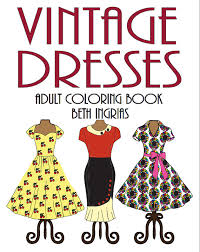 Adult Coloring Books Vintage Dresses 30 Designs Digital Download Calming Soothing Fun Colouring Pages