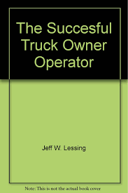 Become A Succesful Truck Owner Operator: Jeff W. Lessing ... Careers Teams Transport Trucking Logistics Owner An Operators Best Friend Trucker Path Pro Nestrovich Limited Operator Interview Youtube Industry In The United States Wikipedia 1200px Kenworth Ownoperator Niche Auto Hauling Hard To Get Established But And Drivers Bw Inrstate Company Voyager Nation Factoring Advances Within 24 Hours Ipdent North Star Carrier Commercial Truck Insurance 101 Direct Accounting Tax Preparation For Truckers David R Dilley Cpa