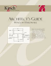 Kirsch Drapery Rods Direct by Kirsch Architect S Guide To Window Hardware