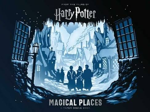 Harry Potter: Magical Places A Paper Scene Book - Jody Revenson