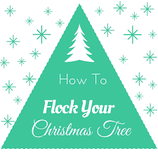 Learn How To Flock Your Christmas Tree