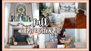 100 Www.home Decorate.com CLEAN AND DECORATE WITH ME FALL 2018 HOME DECOR