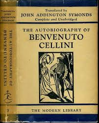 THE AUTOBIOGRAPHY OF BENVENUTO CELLINI ML 32 AUTUMN 1930 185 Titles Listed