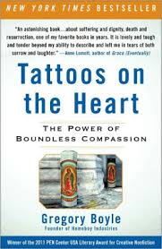 Tattoos on the Heart The Power of Boundless passion by Gregory
