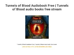 Tunnels Of Blood Audiobook Free