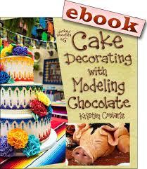 cake decorating with modeling chocolate ebook