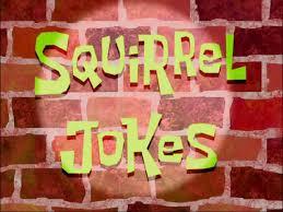 That Sinking Feeling Spongebob Transcript by Squirrel Jokes Transcript Encyclopedia Spongebobia Fandom