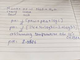 100 Ph Of 1 How To Calculate The PH Of A 0093 M NaF Solution Where The