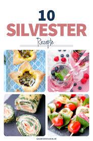 meine besten silvester rezepte fingerfood salate und