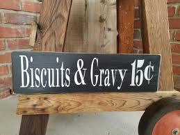 Rustic Black And White Biscuits And Gravy Wood Sign. Kitchen Signs ... Diy Barn Door Sign Custom Wood Wish Rustic Barn Wood Dandelion Make A Fine Decor Shop Wall Signs To Match Your Decor Rustic Western Country Red Wooden Haing Welcome I Saw That Karma Little Blue Online Store Horse Tack Room Stall Gp And Son Woodcrafting Train Insane Or Stay The Same Gym Workout With Stock Image Image Of Green 35972243 Ctommetalbunesssignavasplacewithbarn2 Alabama Metal Art Beware Ride Horses Distressed Typography Sign Most Memorable Days Usually End The Dirtiest Clothes