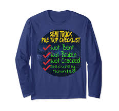 100 Truck Pre Trip Inspection Checklist Amazoncom Warm Trendy Semi Driver Tshirt