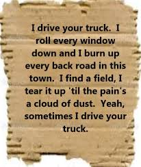 100 I Drive Your Truck By Lee Brice Song Lyrics Song Quotes Songs