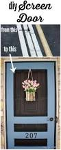 Diy Screened In Porch Decorating Ideas by Best 25 Screen Door Decorations Ideas On Pinterest Fly Screen