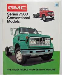 1972 GMC Trucks Series 7500 Conventional Models Sales Brochure