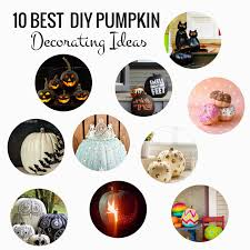 Best Decorating Blogs 2014 by Anna And Blue Paperie 10 Best Diy Pumpkin Decorating Ideas