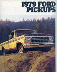 1979 Ford Truck Brochure 1979 Ford Trucks For Sale Junkyard Gem Ranchero 500 F150 For Classiccarscom Cc1052370 2019 20 Top Car Models Ranger Supercab Lariat Truck Chip Millard Makes Photographs Ford 44 Short Bed Lovely Lifted Youtube Courier Wikipedia Super 79 Crew Cab 4x4 Sweet Classic 70s Trucks Cars Michigan Muscle Old