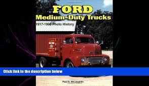FULL ONLINE Ford Medium-Duty Trucks 1917-1998 (Photo History)