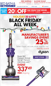 Bed, Bath & Beyond Black Friday 2019 Ad & Sale - BlackerFriday.com Bed Bath Beyond Black Friday 2019 Ad Sale Blackerfridaycom Amazon Fr Coupon Code Bath And Beyond Online Coupons Codes 2018 Baby Registry Print For Bed Brand Discount What Are The 50 Shades Of Grey Books 26 Golden Rules You Must Follow To Save At The Comcast Deals New Customers Coupon 2015 Printable 20 Percent Off Instore Dyson Vacuum Wuerland And Seems To Be Piloting A New Store Format In Abandoned Cart Email Shopping Cart Abandonment