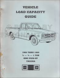 100 1966 Gmc Truck 1969 GMC Pickup Load Capacity Manual Original