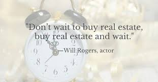 The Best Real Estate Quotes Of All Time