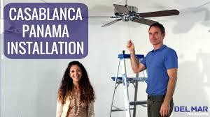 Intertek Ceiling Fan Manual by Casablanca Panama Ceiling Fan Installation Youtube